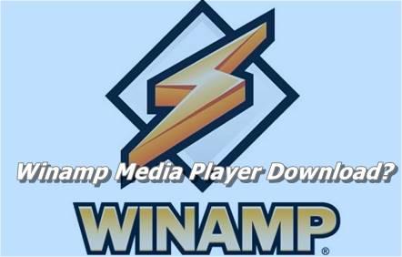 Winamp Media Player Download