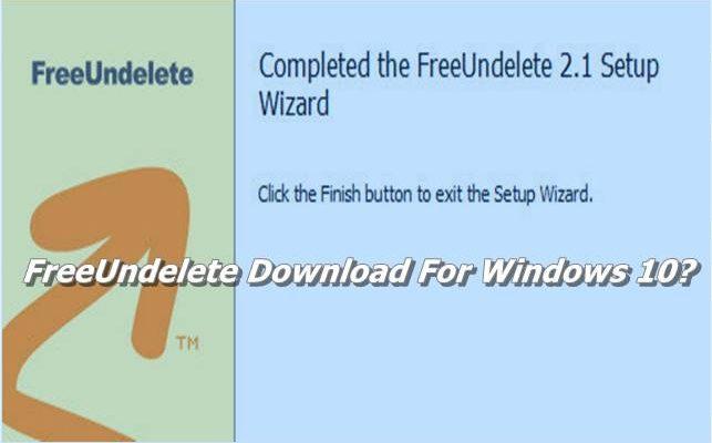 FreeUndelete Download For Windows 10