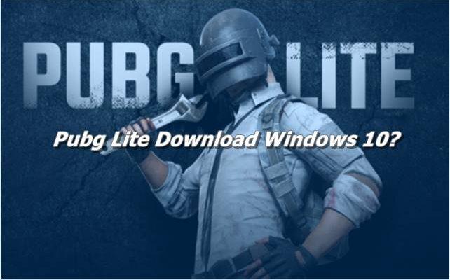 Pubg Lite Download Windows 10
