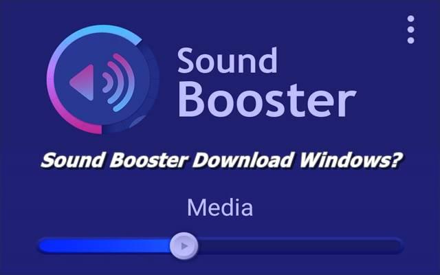 Sound Booster Download Windows